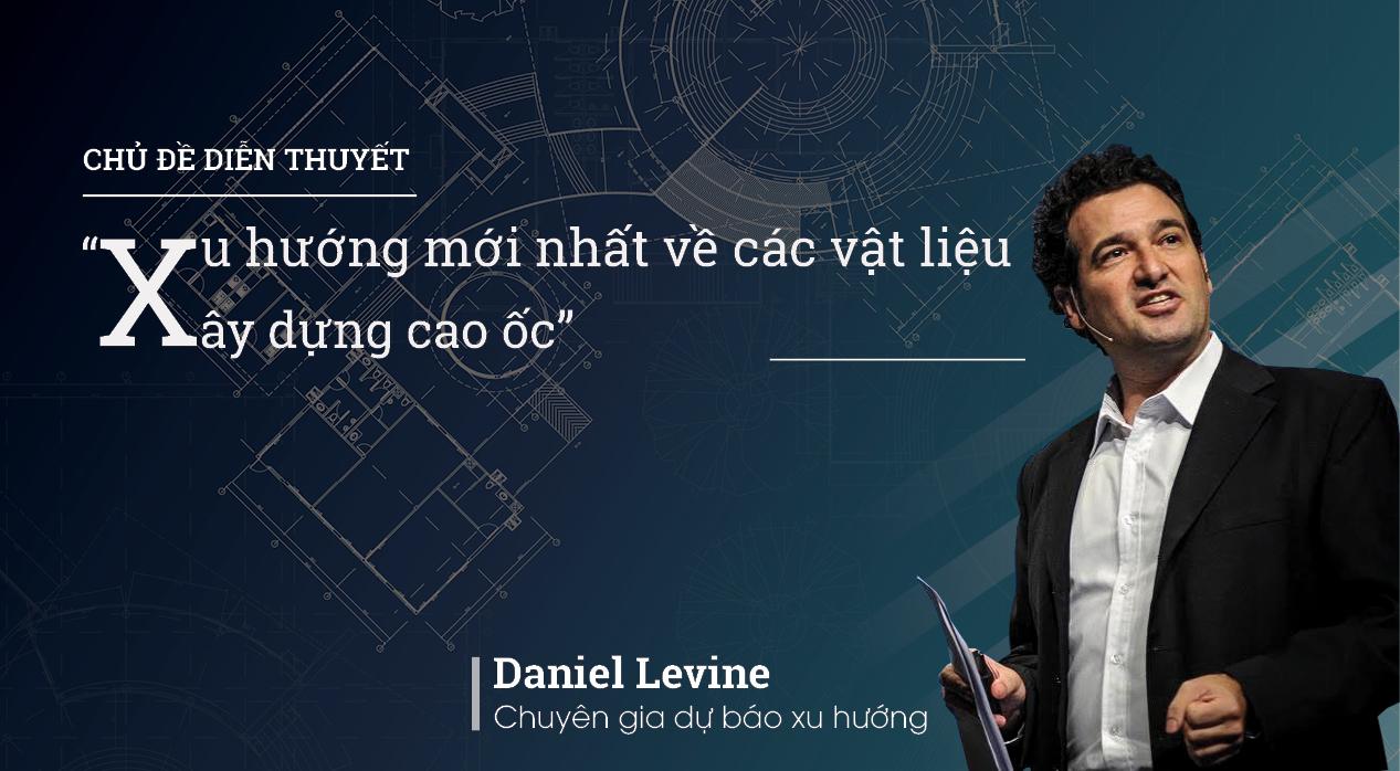 Daniel Levine - chuyên gia xu hướng hàng đầu thế giới.