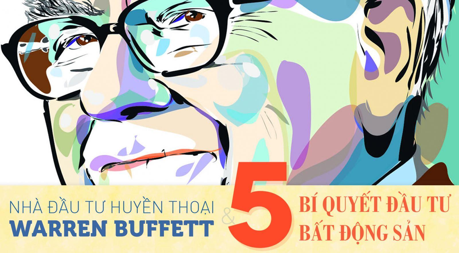 """""""Nhà đầu tư huyền thoại"""" Warren Buffett và 5 bí quyết đầu tư bất động sản"""