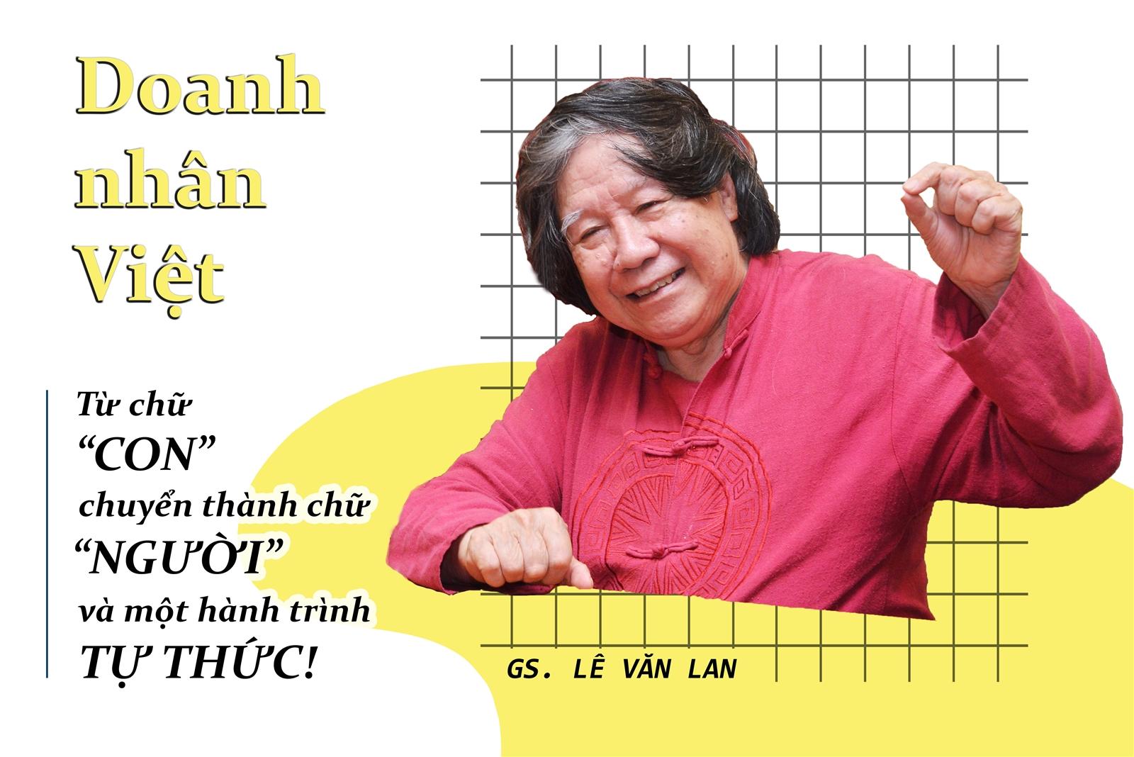 """Doanh nhân Việt: Từ chữ """"con""""  chuyển thành chữ """"người"""" - một hành trình tự thức"""