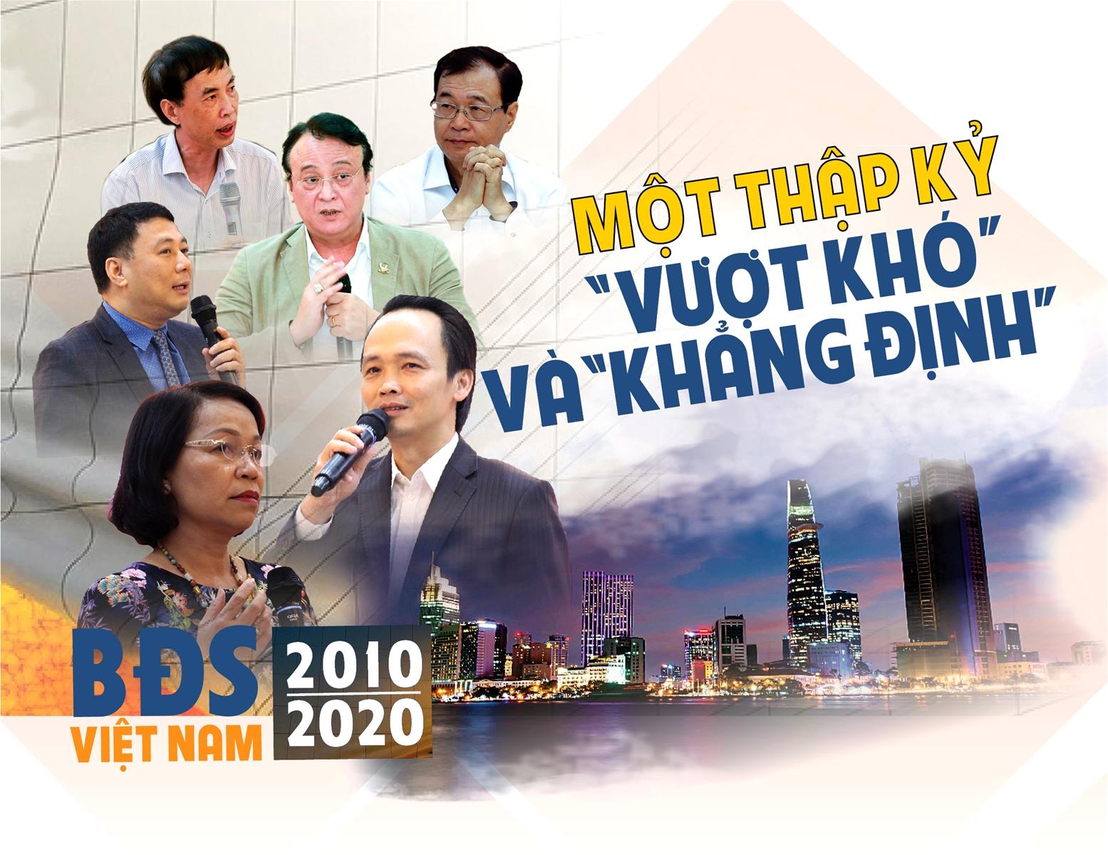 """Bất động sản Việt Nam 2010 - 2020: Một thập kỷ """"vượt khó"""" và """"khẳng định"""""""