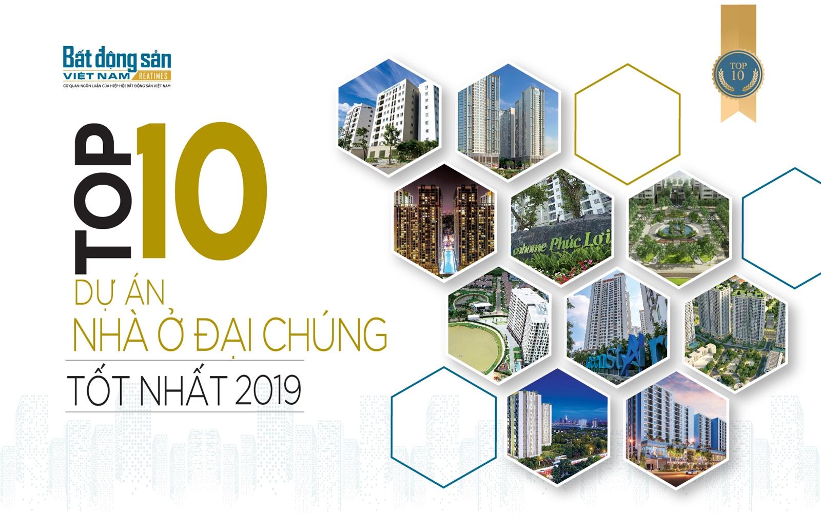 Top 10 dự án nhà ở đại chúng tốt nhất 2019