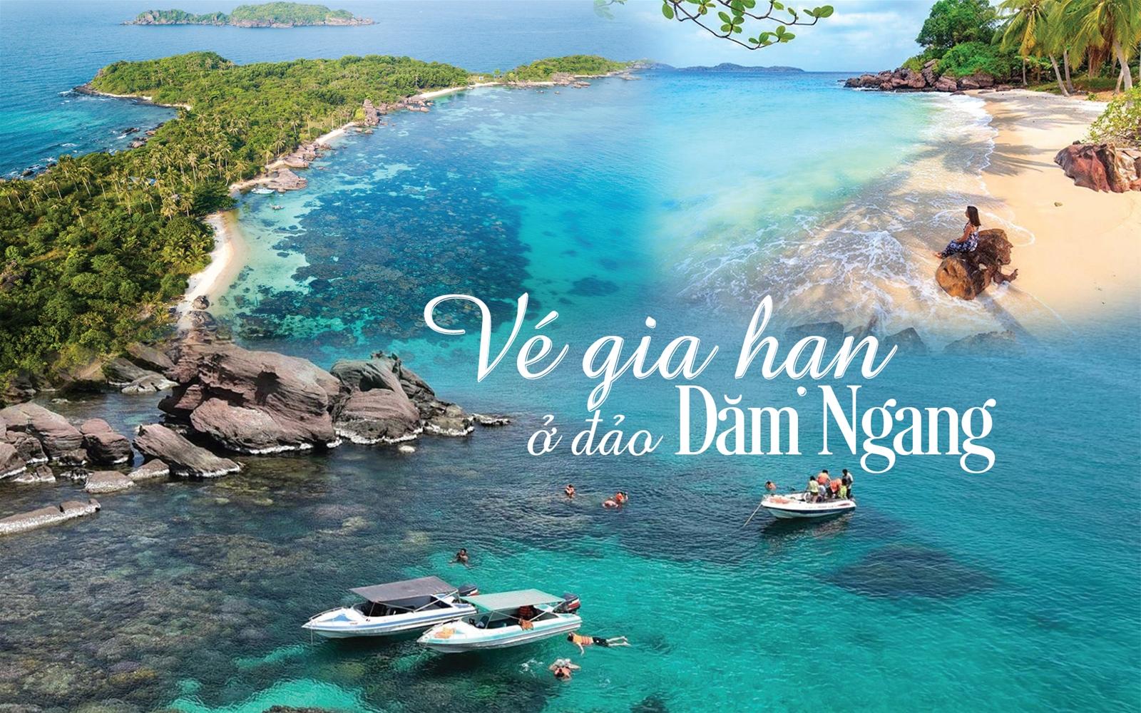 Vé gia hạn ở đảo Dăm Ngang